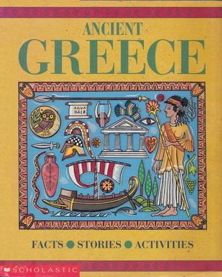 Ancient Greece: Facts, Stories, Activities  by  Robert Nicholson