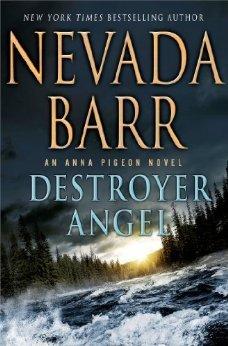 Destroyer Angel: An Anna Pigeon Novel (Anna Pigeon, #18) Nevada Barr