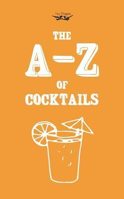 A-Z of Cocktails  by  Two Magpies Publishing