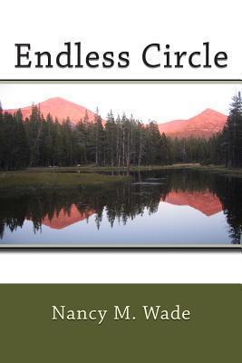 Endless Circle  by  Nancy M. Wade