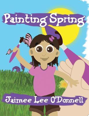 Painting Spring Jaimee Lee ODonnell