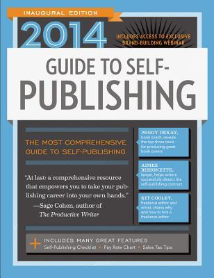 2014 Guide to Self-Publishing  by  Robert Lee Brewer