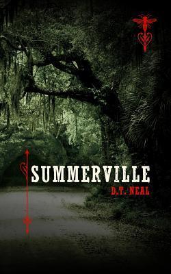 Summerville  by  D.T. Neal