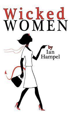 Wicked Women Ian Hampel