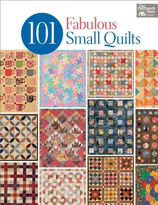 101 Fabulous Small Quilts Martingale & Company