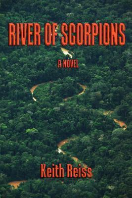 River of Scorpions Keith Reiss