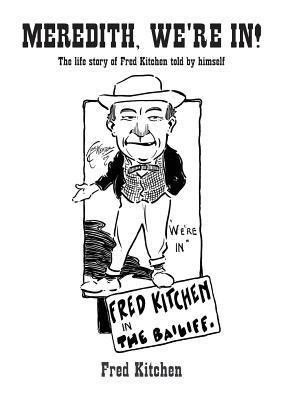 Meredith, Were In! Fred Kitchen