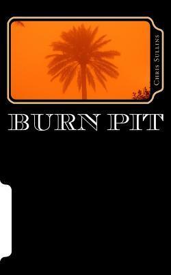 Burn Pit  by  Chris Sullins