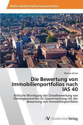 Die Bewertung Von Immobilienportfolios Nach IAS 40 Kirner Monica