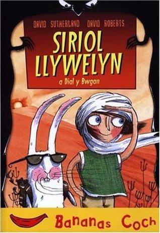 Siriol Llywelyn a Dial Y Bwgan David  Sutherland