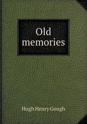 Old Memories  by  Hugh Henry Gough