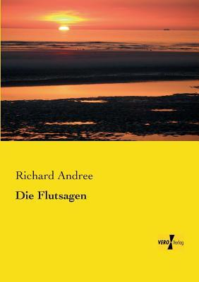 Die Flutsagen Richard Andree