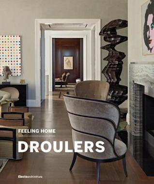 Feeling Home: Droulers  by  Francesca Molteni