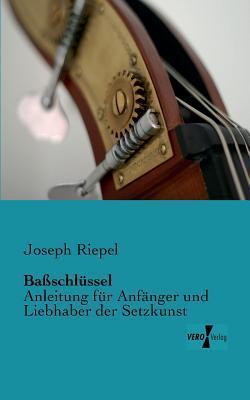 Bassschlussel Joseph Riepel