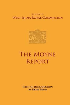 The Moyne Report Denis Benn