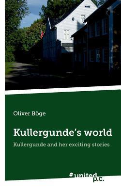 Kullergundes World  by  Oliver Boge