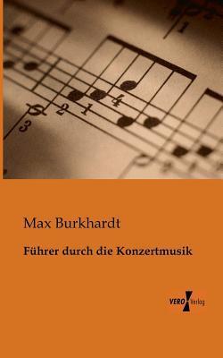 Fuhrer Durch Richard Wagners Musikdramen  by  Max Burkhardt