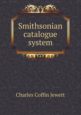 Smithsonian Catalogue System Charles Coffin Jewett