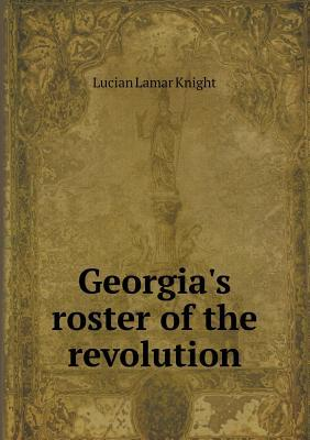 Georgias Roster of the Revolution Knight Lucian Lamar