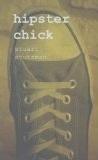Hipster Chick  by  Stuart Stutzman