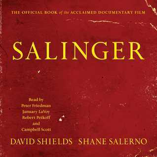 The Private War of J. D. Salinger  by  David Shields