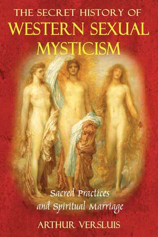 Magic and Mysticism: An Introduction to Western Esoteric Traditions Arthur Versluis