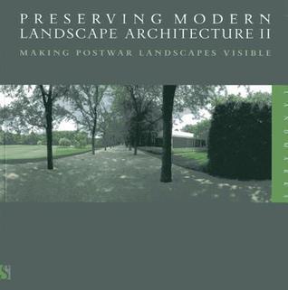 Making Postwar Landscapes Visible Charles A. Birnbaum