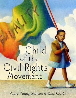 Child of the Civil Rights Movement Paula Young Shelton