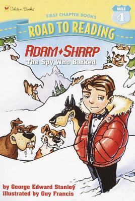 The Spy Who Barked (Adam Sharp, #1) George E. Stanley