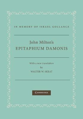 John Miltons Epitaphium Damonis  by  John Milton