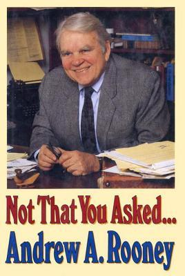 Not That You Asked... Andy Rooney