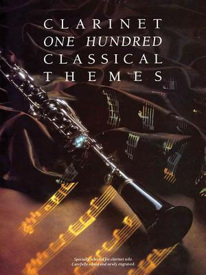100 Classical Themes for Clarinet  by  Martin Firth