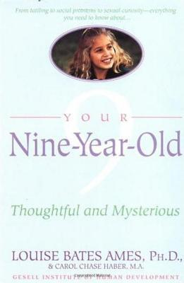 Your Nine-Year-Old: Thoughtful and Mysterious Carol C. Haber
