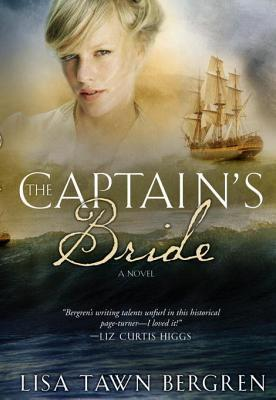 The Captains Bride  by  Lisa Tawn Bergren
