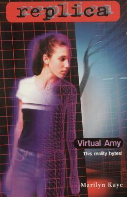 Virtual Amy (Replica #21)  by  Marilyn Kaye