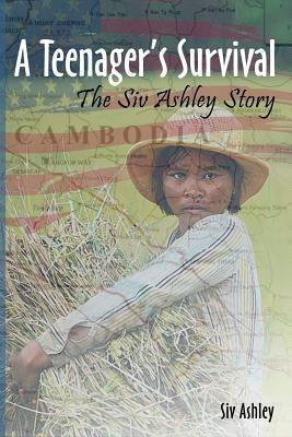 A Teenagers Survival the Siv Ashley Story Siv Ashley