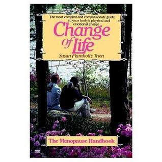 Change of Life  by  Susan Flamholtz Trien