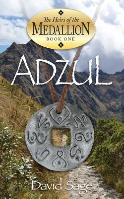 Adzul, the Heirs of the Medallion Book 1  by  David Sage
