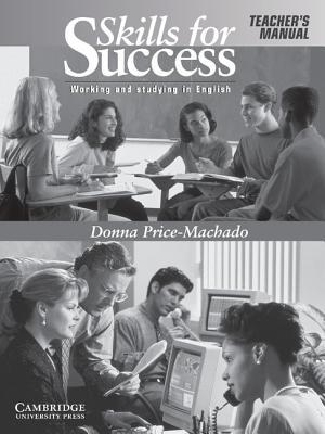 Skills for Success Teachers Manual: Working and Studying in English Donna Price-Machado