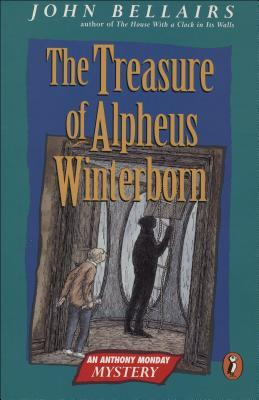 The Treasure of Alpheus Winterborn (Anthony Monday Mysteries, #1)  by  John Bellairs