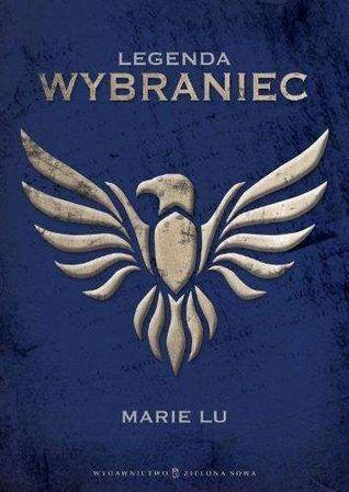 Legenda. Wybraniec (Legenda, #2)  by  Marie Lu