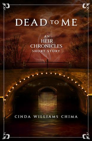 Dead to Me (The Heir Chronicles, #3.5) Cinda Williams Chima