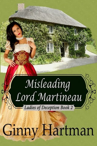 Misleading Lord Martineau (Ladies of Deception, #2)  by  Ginny Hartman