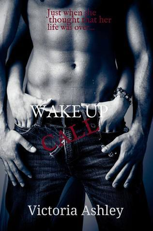 Wake Up Call  by  Victoria Ashley