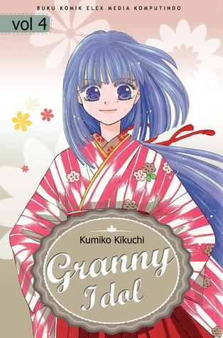 Granny Idol 04 (Granny Idol, # 4) Kumiko Kikuchi