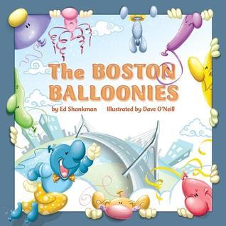 The Boston Balloonies  by  Ed Shankman
