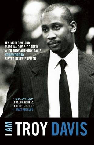I Am Troy Davis  by  Jen Marlowe