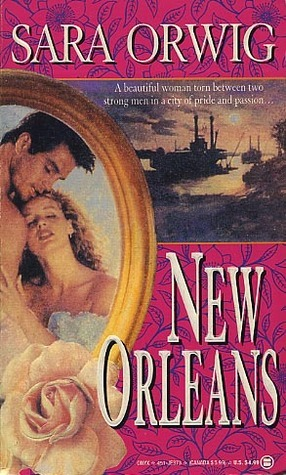 New Orleans  by  Sara Orwig
