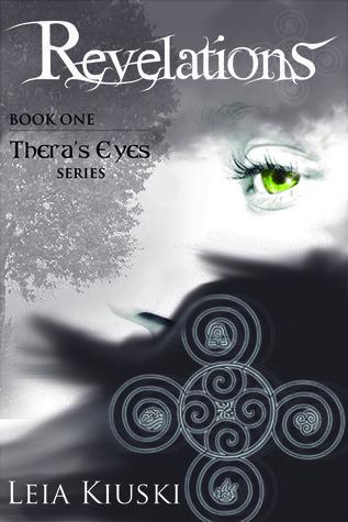 Revelations (Theras Eyes, #1) Léia Kiuski