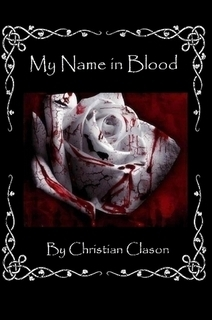 My Name in Blood  by  Christian  Clason